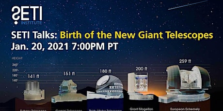 SETI Talks: Birth of the New Giant Telescopes tickets