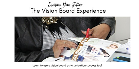 Envision Your Future - The Vision Board Experience tickets