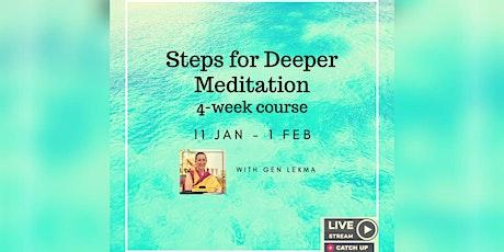 Steps to Deeper Meditation | 4-Week Online Meditation Course tickets