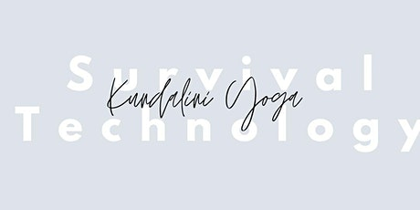 Kundalini Yoga: Survival technology tickets