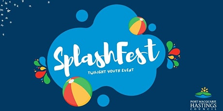 SplashFest - Twilight Youth Event (Laurieton) tickets