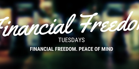 Financial Freedom Tuesday's tickets