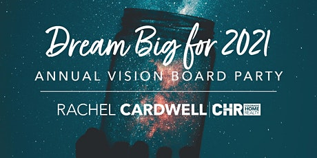 Dream Big for 2021 Annual Vision Board Party tickets