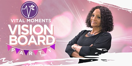 Vital Moments presents: Vision Board Workshop tickets