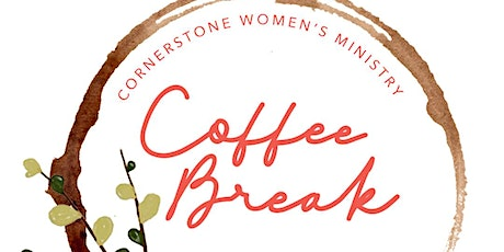 Coffee Break - All Women's Gathering Winter 2021 tickets