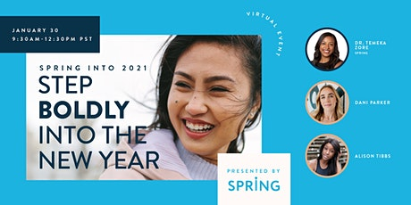 Spring into 2021: Step Boldly into the New Year tickets