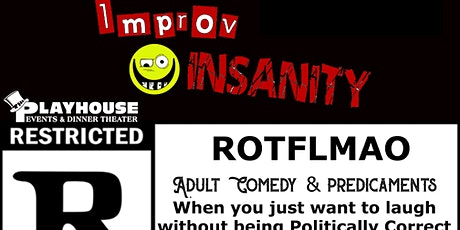 Adult Comedy Night  Featuring the Improv Insanity  Troup tickets