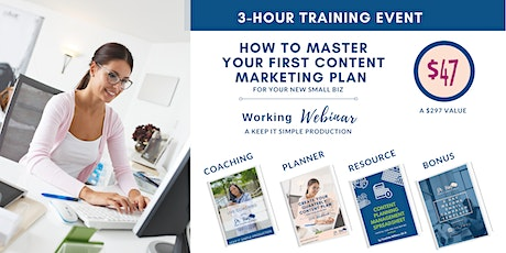 How To Master Your First Content Marketing Plan: For New Solo/Entrepreneurs tickets
