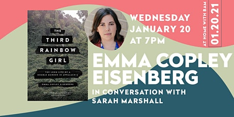 Emma Copley Eisenberg: The Third Rainbow Girl w/ Sarah Marshall tickets