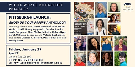 "Pittsburgh Launch: ""Show Us Your Papers"" Anthology tickets"