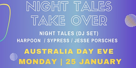 Night Tales Takeover Pt.2 (Australia Day Eve) - Le Bleu Cruises tickets