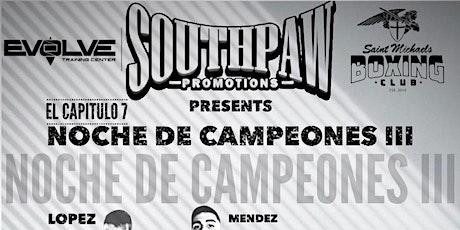 Noche de Campeones III tickets