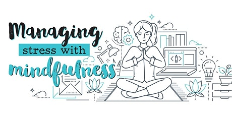 Mindfulness & Managing Stress (Webinar) tickets