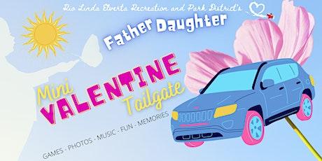 The Father Daughter Mini Valentine Tailgate tickets