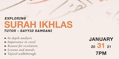 Exploring Surah Ikhlas tickets
