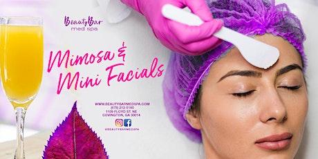 Mimosa and Mini Facials tickets
