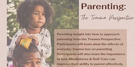 Parenting: The Trauma Perspective tickets