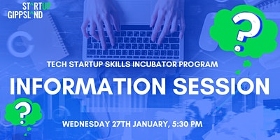 Tech Startup Skills Incubator Program – Information Session