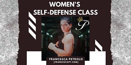 Women's Self-Defense Class taught by Francesca Petrolo tickets