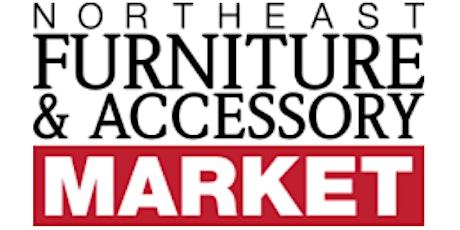 Northeast Furniture & Accessory Market tickets
