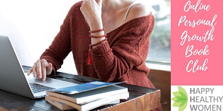 Personal  Development 'Book Club - Happy Healthy Women Coquitlam tickets