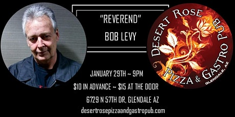 "Howard Stern's ""Reverend"" Bob Levy Comedy at Desert Rose w/Eleazar Guzman tickets"