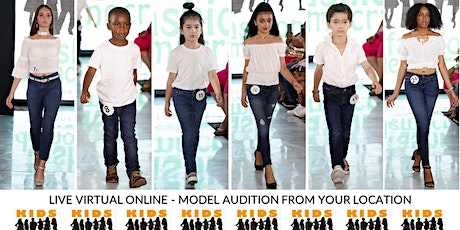 KIDS 9-15 Fashion Show Virtual Audition tickets