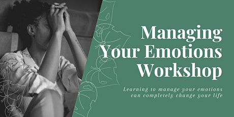 Managing Your Emotions Workshop tickets