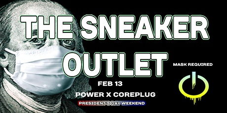 POWER x COREPLUG SNEAKER CONVENTION-THE SNEAKER OUTLET tickets