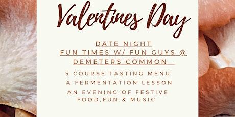 Valentines Date Night @ Demeters Common tickets