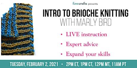 Intro to Brioche Knitting tickets