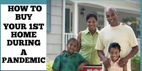 How To Buy a Home During a Pandemic - A Step by Step Guide & Grants Info tickets