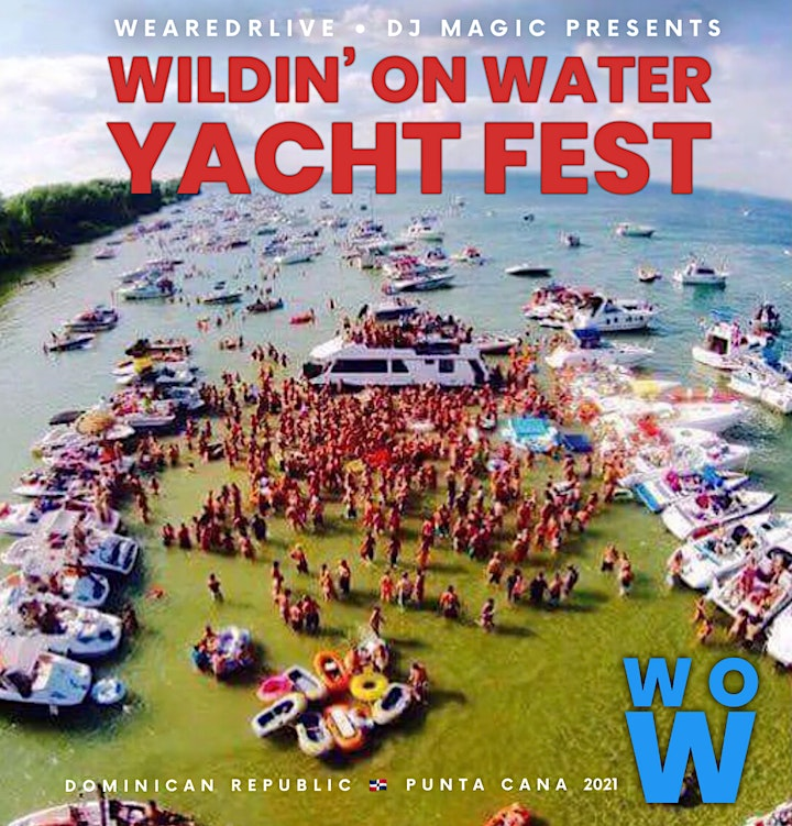 May 30th 2021 - Wildin' On Water  - WOW - YACHT FEST‼️ image