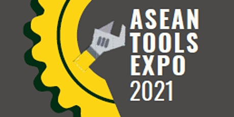 ASEAN Tools Expo 2021 tickets