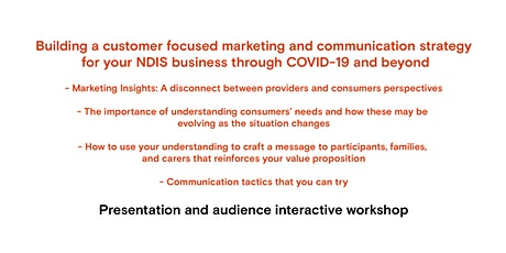 VIC: NDIS Customer Focused Marketing & Communications Webinar tickets