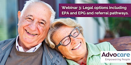 Webinar 3: Legal options including EPA and EPG and referral pathways tickets