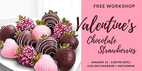 Valentine's Chocolate Strawberries - Free Workshop ingressos