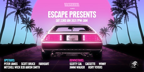 Escape Presents @ Tropikana Manly ft. Cassette, Jimmi Walker and more. tickets