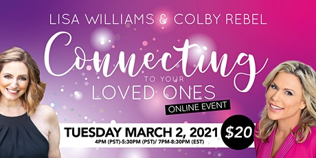 Connecting to your Loved Ones-Online Event with Lisa Williams & Colby Rebel tickets