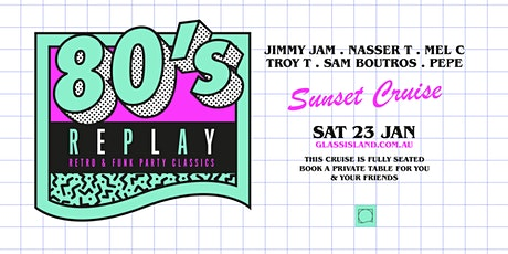 Glass Island pre. 80s REPLAY - Saturday 23rd January 2021 tickets