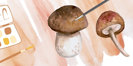 Botanical Mushroom Watercolor Workshop tickets