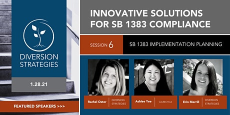 DS Presents: Innovative Implementation for SB 1383 Compliance tickets