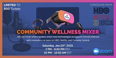 Community Wellness Mixer | VR, Zoom, Comedy, & Fun! tickets