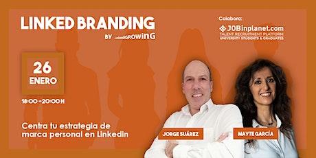 LinkedBranding: centra tu estrategia de marca personal en LinkedIn entradas
