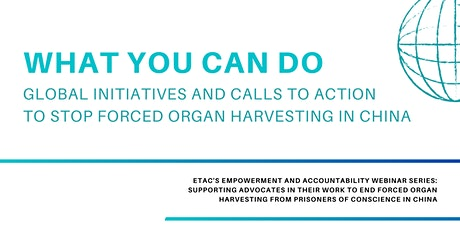 Global Initiatives and Calls to Action to Stop Forced Organ Harvesting tickets