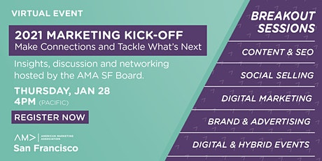 2021 Marketing Kick-off: Make Connections and Tackle What's Next tickets