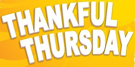 Thankful Thursday tickets