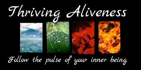 Thriving Aliveness - 2h Online tickets