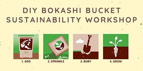 DIY Bokashi Bucket - Sustainability Workshop tickets
