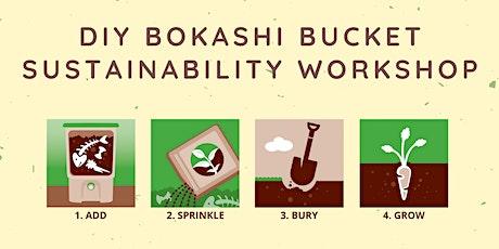 DIY Bokashi Bucket - Sustainability Workshop tickets